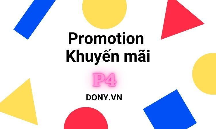 Promotion - Khuyến Mãi Là P4 Trong Mô Hình 4P